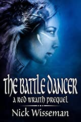 The Battle Dancer: A Red Wraith Prequel Novella (The Red Wraith) Kindle Edition