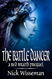The Battle Dancer: A Red Wraith Prequel