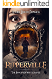Ripperville: The Blood Of Whitechapel