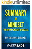 Summary of Mindset: The New Psychology of Success   Includes Key Takeaways & Analysis