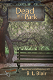 Dead in a Park (Leah Norwood Mysteries Book 2)