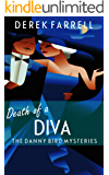 Death Of A Diva (The Danny Bird Mysteries Book 1)