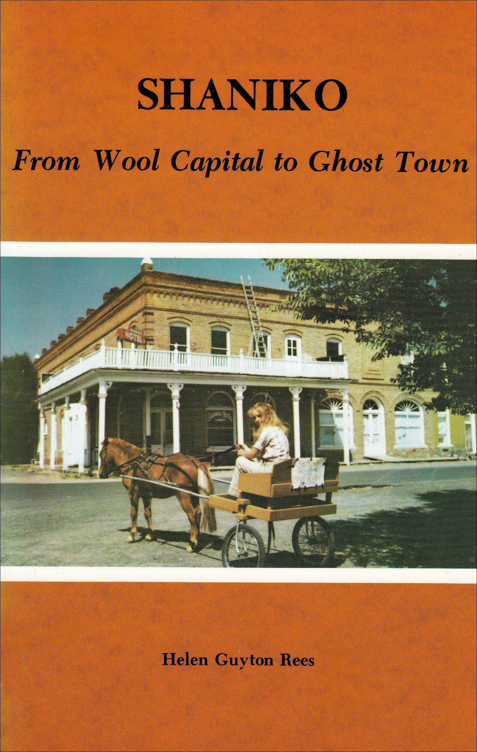 Read Online Shaniko: From Wool Capital to Ghost Town pdf epub