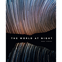The World at Night:Spectacular photographs of the night sky (English Edition)