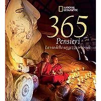 365 pensieri. La via della saggezza orientale. Ediz. illustrata