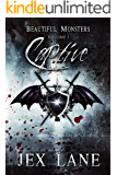 Captive: Beautiful Monsters Vol. 1