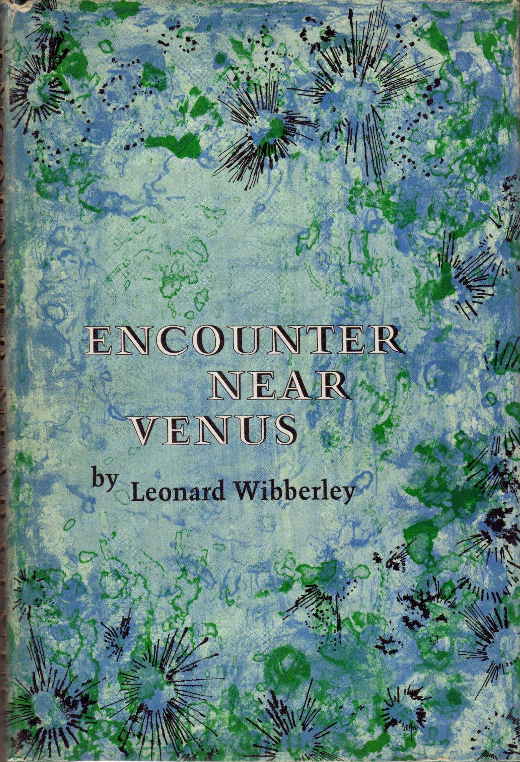 Encounter Near Venus, Wibberley, Leonard & Wadowski-Bak, Alice