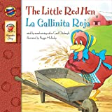 The Little Red Hen | La Gallinita Roja (Keepsake Stories, Bilingual)