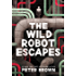 The Wild Robot Escapes (The Wild Robot Series)