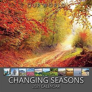 Our World: Changing Seasons 2021 Seasons Nature Wall Calendar