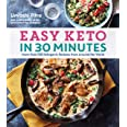 Easy Keto in 30 Minutes: More than 100 Ketogenic Recipes from Around the World