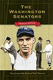 The Washington Senators (Writing Sports)