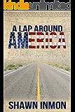A Lap Around America (A Lap Around...)