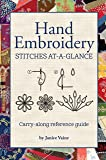 Hand Embroidery Stitches At-A-Glance: Carry-Along Reference Guide (Landauer) Pocket-Size Step-by-Step Illustrated How-To…