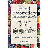 Hand Embroidery Stitches At-A-Glance: Carry-Along Reference Guide (Landauer) Pocket-Size Step-by-Step Illustrated How-To for