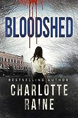Bloodshed (A Tia Blackburn Thriller Book 2) Kindle Edition