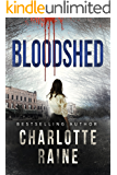 Bloodshed (A Tia Blackburn Thriller Book 2)