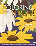 Coloring With Thread: A No-drawing Approach To Free-motion Embroidery