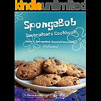 SpongeBob SquarePants Cookbook: Have a SpongeBob SquarePantacular Halloween!