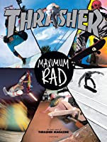 Trasher Maximum Rad: The Iconic Covers Of