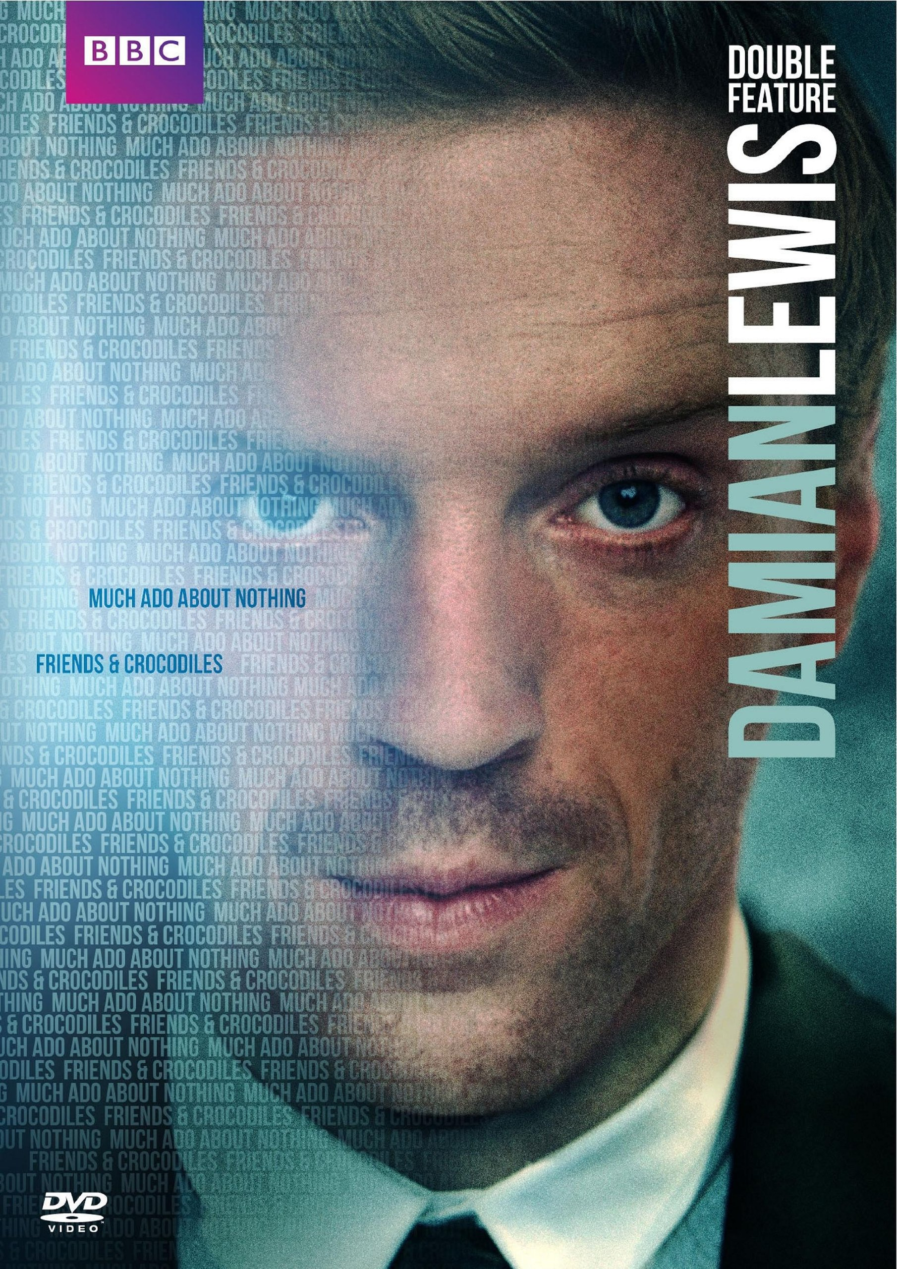 Damian Lewis Double Feature: Friends & Crocodiles / Much Ado About Nothing