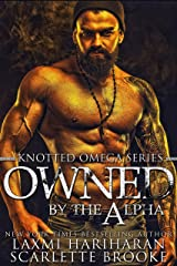 Owned by the Alpha: Omegaverse M/F Romance (Knotted Omega Book 3) Kindle Edition