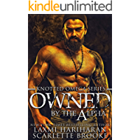 Owned by the Alpha: Omegaverse M/F Romance (Knotted Omega Book 3)