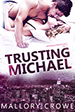 Trusting Michael (Devereaux Billionaires Book 2)