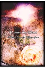 Romancing Elena (A Short Story) (Stories from Colony Drive Book 3) Kindle Edition