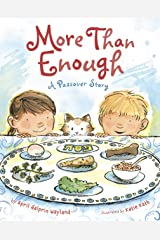 More Than Enough: A Passover Story Kindle Edition