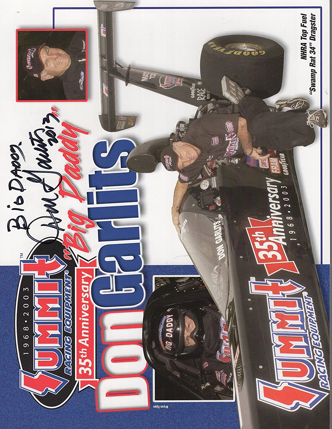 DON GARLITS AUTOGRAPHED 8x11 COLOR PHOTO+COA NHRA BIG DADDY
