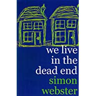 We Live In The Dead End
