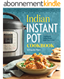 Indian Instant Pot Cookbook: Traditional Indian Dishes Made Easy and Fast (English Edition)