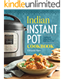 Indian Instant Pot® Cookbook: Traditional Indian Dishes Made Easy and Fast (English Edition)