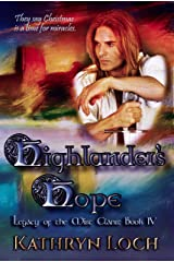 Highlander's Hope: A Special Christmas Novel (Legacy of the Mist Clans Book 4) Kindle Edition