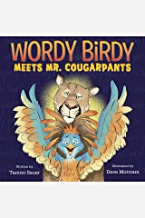 Wordy Birdy Meets Mr. Cougarpants Kindle Edition