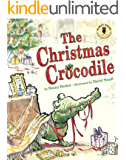 The Christmas Crocodile (Nancy Pearl's Book Crush Rediscoveries) (English Edition)