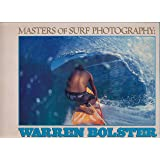 Masters of Surf Photography: Warren Bolster
