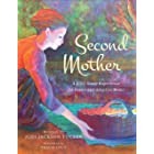 Second Mother: A Bible Study Experience for Foster and Adoptive Moms