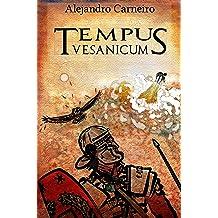 Tempus Vesanicum (Spanish Edition) Jan 18, 2014