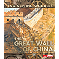 The Great Wall of China (Engineering Wonders)
