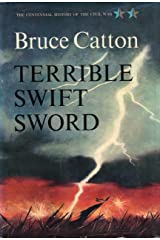 Terrible Swift Sword (Centennial History of the Civil War Book 2) Kindle Edition