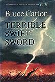 Terrible Swift Sword (Centennial History of the Civil War Book 2)