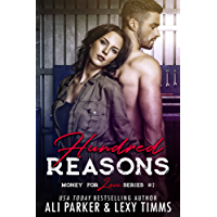 Hundred Reasons (Money for Love Book 1) (English Edition)