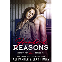 Hundred Reasons (Money for Love Book 1)