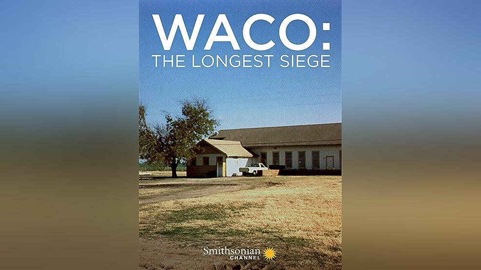 Waco: The Longest Siege