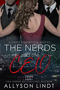 The Nerds and The CEO (The Love Equation Book 5)