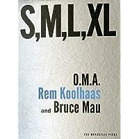 S M L XL: Second Edition
