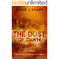 The Dust of Dawn (The Dust Series Book 1)