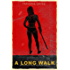 A Long Walk (The Reclaimers: World of the Dead Book 1)